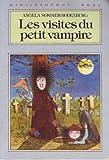 Les visites du petit vampire : Collection : Bibliothèque rose cartonnée