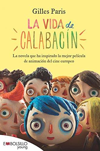 La vida calabacín: El libro está basada película