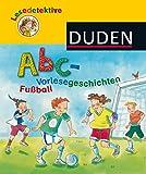 DUDEN: Abc - Vorlesegeschichte Fußball