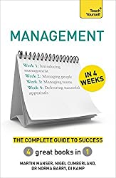 Management in 4 Weeks: The Complete Guide to Success: Teach Yourself (Teach Yourself in a Week) by Martin Manser (2015-01-29)