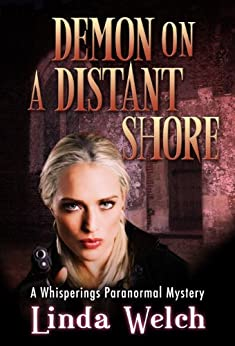 Demon on a Distant Shore: Whisperings Paranormal Mystery Book Five (English Edition) di [Welch, Linda]