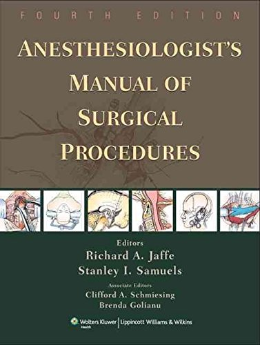 [(Anesthesiologist's Manual of Surgical Procedures)] [Edited by Richard A. Jaffe] published on (May, 2009)