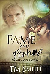 Fame and Fortune: An All Cocks Story: Volume 2 (All Cocks Stories)