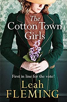 The Cotton Town Girls by [Fleming, Leah]