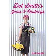 Dot Smith's Jams & Chutneys