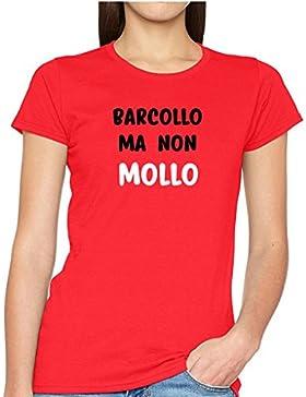 WIXSOO Shirt Donna BARCOLLO MA Non Mollo Funny Rossa Moda Stile Maglia Maglietta