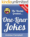 The Worlds Greatest One Liner Jokes
