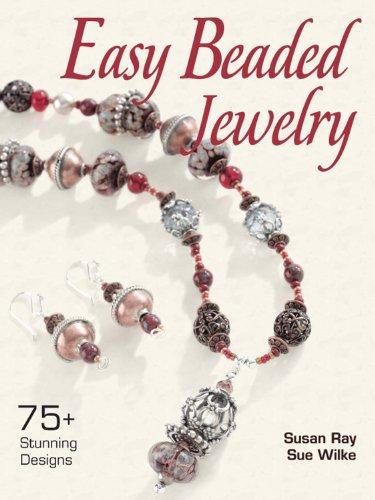 Easy Beaded Jewelry: 75+ Stunning Designs (English Edition)