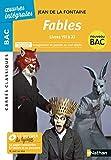 Fables (livres VII à IX) - BAC 2020 Parcours associés Imagination et pensée au XVIIè siècle - Carrés Classiques Œuvres Intégrales