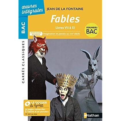 Fables (livres VII à IX) - BAC 2020 Parcours associés Imagination et pensée au XVIIè siècle – Carrés Classiques Œuvres Intégrales