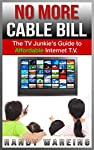 Ditch Your Cable Company and Get The Most Out Of Your Internet TV, Today!***Read this book for FREE on Kindle Unlimited - Download Now!***Are you frustrated with your cable provider's service? Are you paying too much for T.V?More and more people are ...