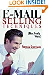 E-Mail Selling Techniques: That Reall...