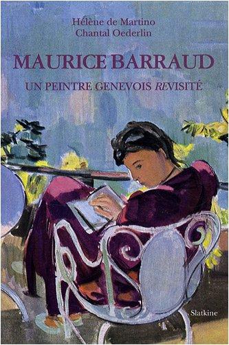 Maurice Barraud : Un peintre genevois re...