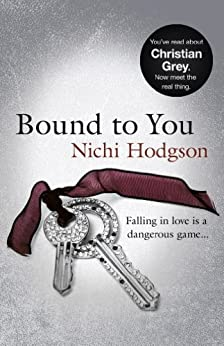 Bound to You: Falling in love is a dangerous game... by [Hodgson, Nichi]