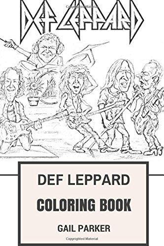 Read Def Leppard Coloring Book: Legendary Hard Rock and Heavy Metal ...