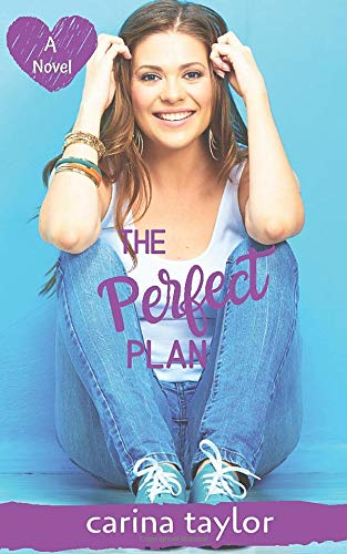 The Perfect Plan: A Small Town Romance (Only In Colter, Band 1)