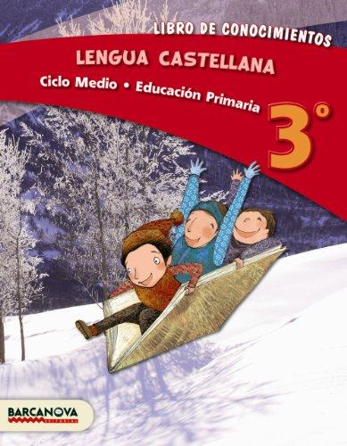 Lengua castellana 3º CM. Libro de conocimientos (ed. 2013) (Materials Educatius - Cicle Mitjà - Llengua Castellana) - 9788448931711