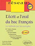 L'écrit et l'oral du bac Français : La méthode par les exemples