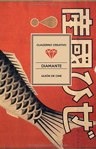 Cuaderno Creativo Diamante Guión de Cine por Cuaderno Creativo Diamante