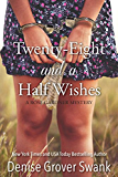 Twenty-Eight and a Half Wishes (Rose Gardner Mystery, Book 1)