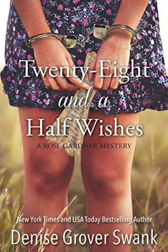 free kindle book Twenty-Eight and a Half Wishes (Rose Gardner Mystery, Book 1)