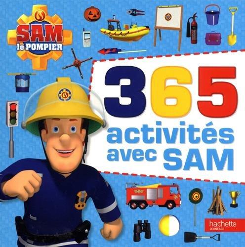 Sam le pompier - 365 activités