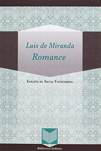 Romance (Biblioteca Indiana) por Luis de Miranda