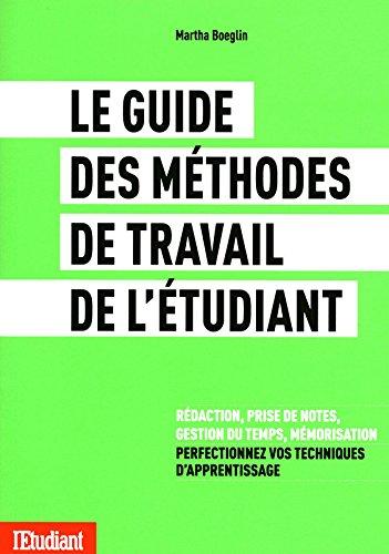 Le guide des méthodes de travail de l'étudiant