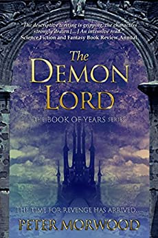 The Demon Lord (The Book of Years Series 2) by [Morwood, Peter]