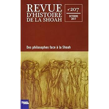 Revue d'Histoire de la Shoah nº 207: LA SHOAH AU PRISME DES PHILOSOPHES