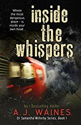 Inside the Whispers (Dr Samantha Willerby [Chilling Thriller] Series Book 1) (English Edition)