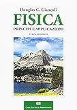 eBook Gratis da Scaricare Fisica Principi e applicazioni Con Contenuto digitale fornito elettronicamente (PDF,EPUB,MOBI) Online Italiano