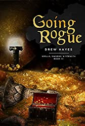Going Rogue (Spells, Swords, & Stealth Book 3) (English Edition)