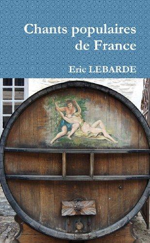Chants populaires de France par Eric Lebarde