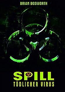 Spill - Tödlicher Virus - Mediabook/Limitiert auf 110 Stück (+ DVD) [Blu-ray]