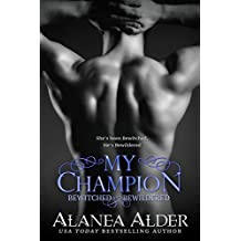 My Champion (Bewitched and Bewildered Book 7) (English Edition)