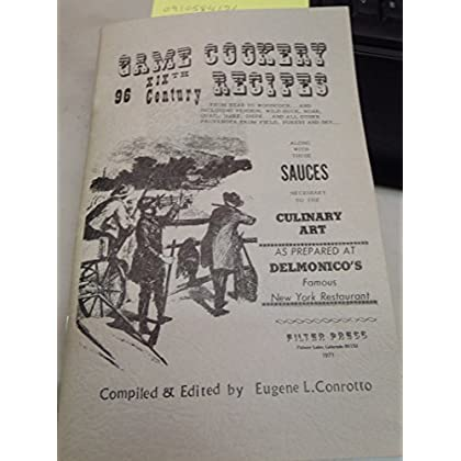 Game cookery: 96 xixth century recipes ... along with those sauces necessary to the culinary art (Filter Press wild and woolly West books)