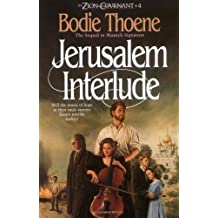 Jerusalem Interlude (Zion Covenant, Book 4) by Bodie & Brock Thoene (1990-10-02)