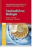 Studienführer Biologie: Biologie - Biochemie - Biotechnologie - Biomedizin