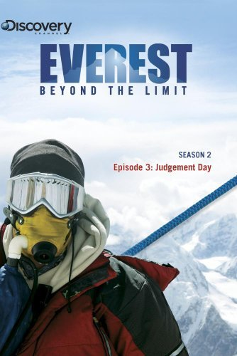 everest-beyond-the-limit-season-2-episode-3-judgement-day