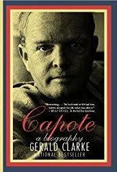 Capote: A Biography by Gerald Clarke (2010-09-21)