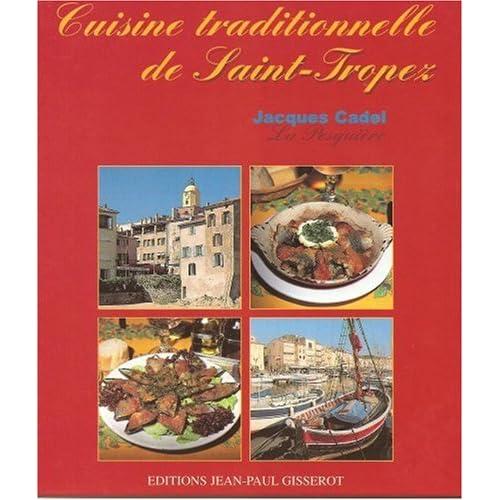 Cuisine traditionnelle de Saint-Tropez