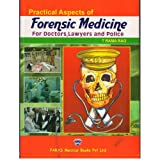 Practical Aspects of Forensic Medicine For Doctors,Lawyers and Police 1/E