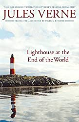 Lighthouse at the End of the World: The First English Translation of Verne's Original Manuscript (Bison Frontiers of Imagination) by Jules Verne (2007-09-01)