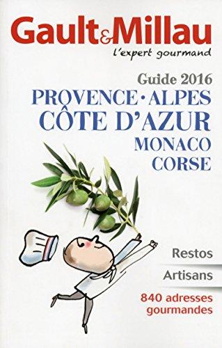 Guide PACA Monaco Corse 2016 par Gault millau