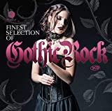 Finest Selection Of: Gothic Rock