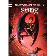 Der mysteriöse Mr. Spines. Song: Band 3