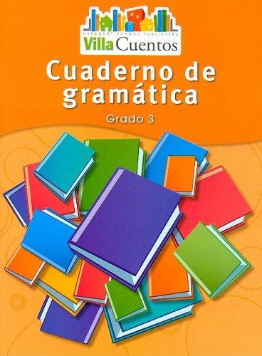 Villa Cuentos: Cuadernos de Gramática (Grammar Practice Books) Grade 3