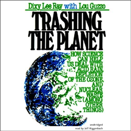 Trashing the Planet  Audiolibri