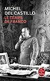 Le Temps de Franco (Le Livre de Poche) (French Edition) by Michel Del Castillo(2010-11-17) - Livre de Poche - 01/01/2010